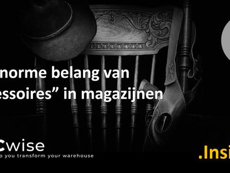 """DCwise Insights NL – Het enorme belang van """"Accessoires"""" in magazijnen"""