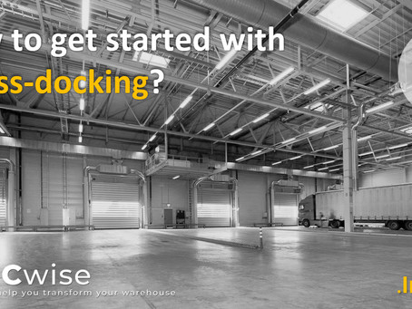 DCwise Insights - How to get started with Cross-docking?