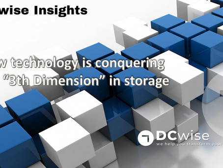 "DCwise Insights - How technology is conquering the ""3th dimension"" in warehousing"