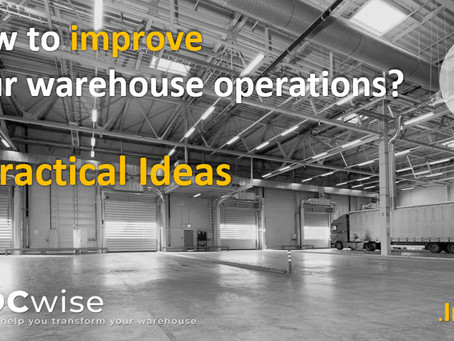 DCwise Insights - How to improve your warehouse operations? 6 practical ideas