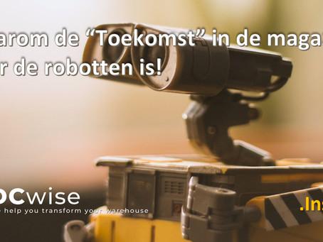 DCwise Insights NL - Waarom de toekomst in magazijnen voor de Robotten is