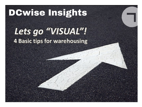 "DCwise Insights – Lets go ""Visual"" – 4 Basic tips for warehousing"