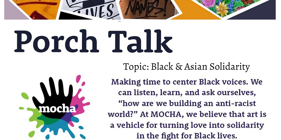 Porch Talk Take 11: Black and AAPI Solidarity