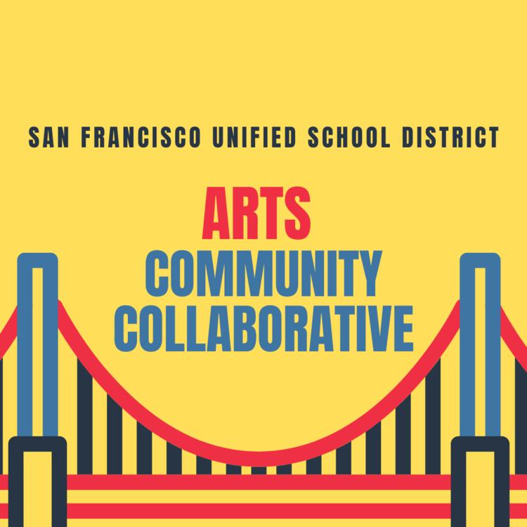 SFUSD Arts Community Collaborative