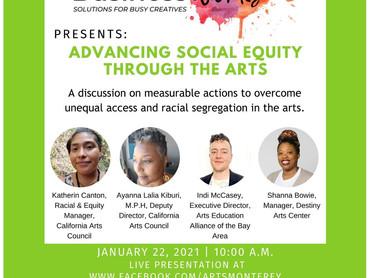 Advancing Social Equity Through The Arts: A Conversation