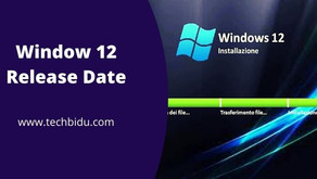 Window 12 Release Date: Complete Details And ISO download