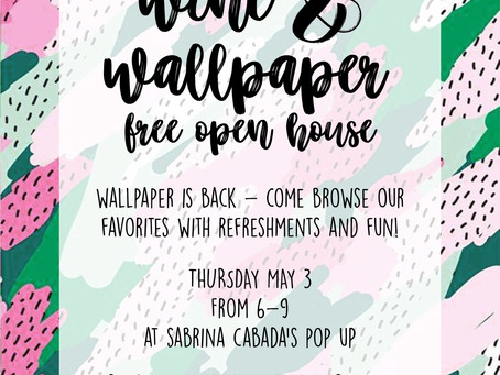 You're Invited! Wine & Wallpaper
