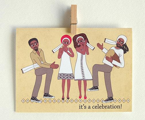it's a celebration!