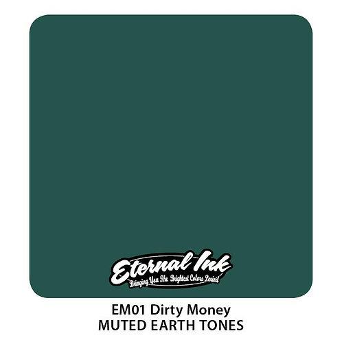 Eternal Ink - EM01 Dirty Money