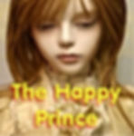 The Happy Prince-A Musical Play for Prim
