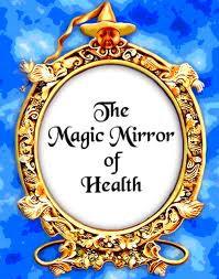 The Magic Mirror of Health (SCRIPT and CD)