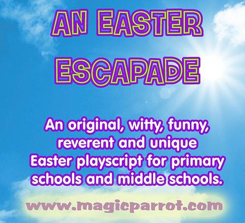 An Easter Escapade: Printed Play Script