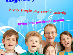 Put on an amazing School Play- it's EASY and REWARDING!