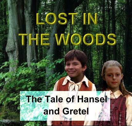 Hansel and Gretel (Lost in the Woods) Script and CD