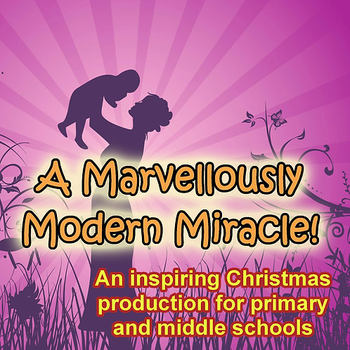 A Marvellously Modern Miracle (Script and CD)