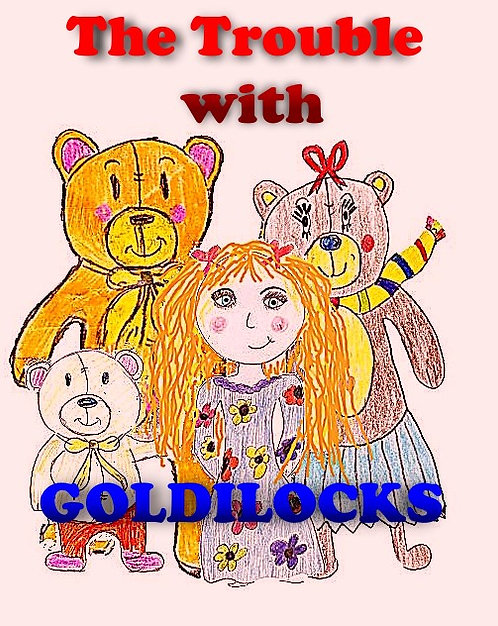 The Trouble with GOLDILOCKS DOWNLOAD