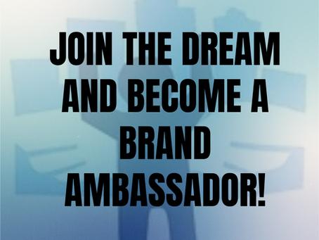 Brand Ambassadors Wanted!