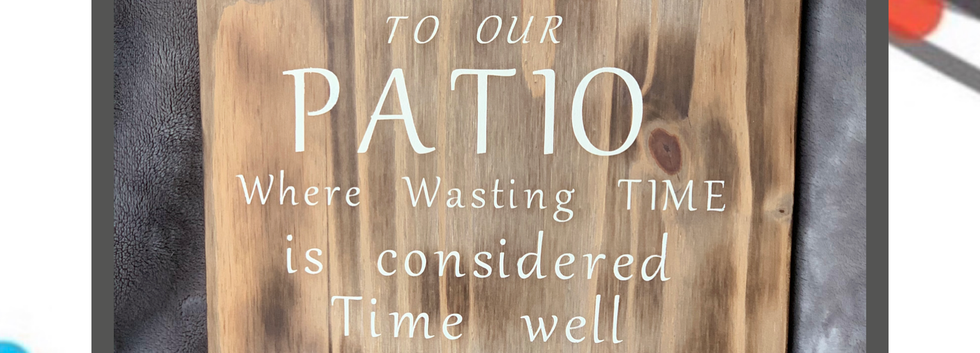 Welcome to the Patio sign.png