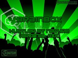 Brainbox - Hustler by Nature