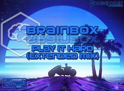 Brainbox - Play it Hard (Extended Mix)
