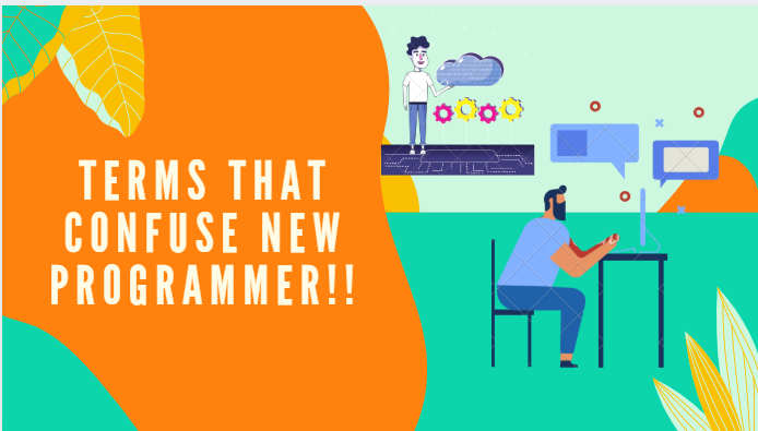 Terms that confuse new programmers