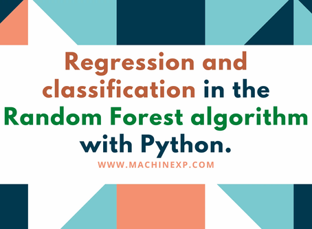 Regression and classification in the Random Forest algorithm with Python.