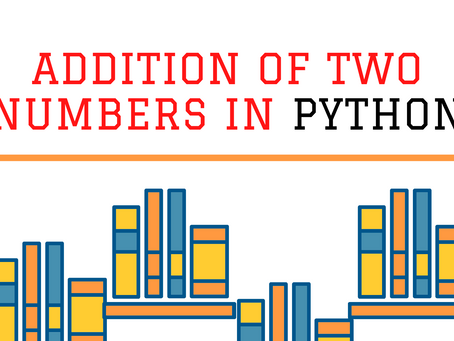 Addition of two numbers in Python.
