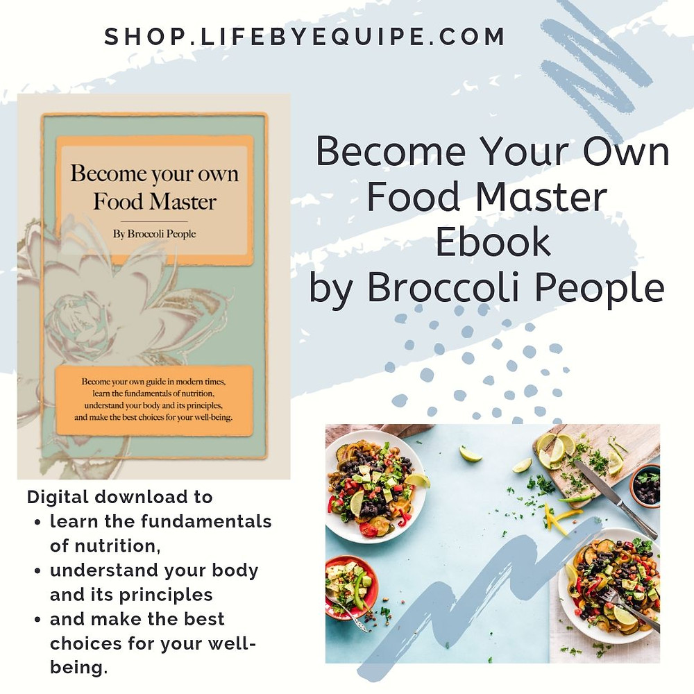 Become Your Own Food Master Ebook - Learn the Fundamentals of Nutrition by Broccoli People