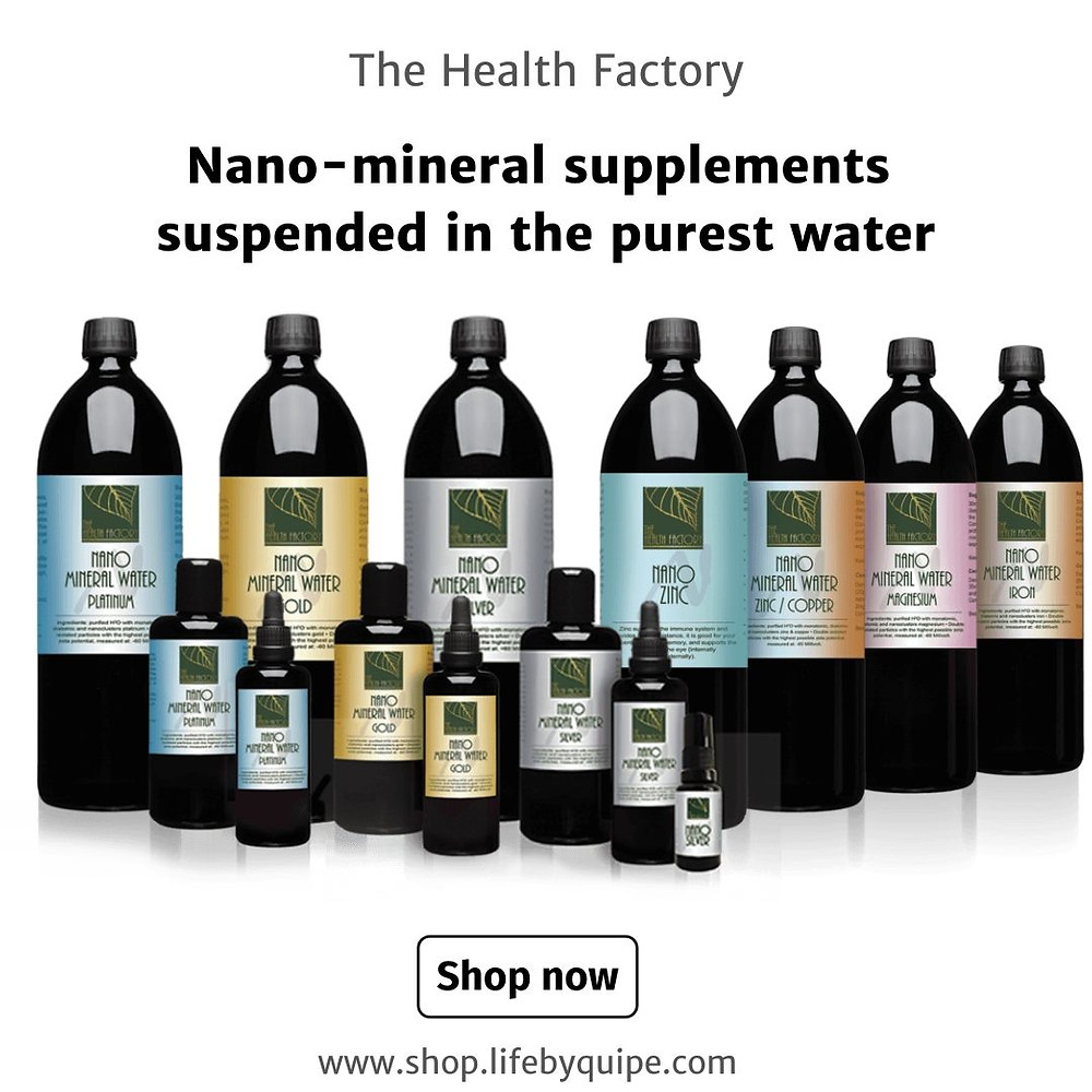 The Health Factory nano-mineral supplements consist of exclusively the mineral in question suspended in the purest water