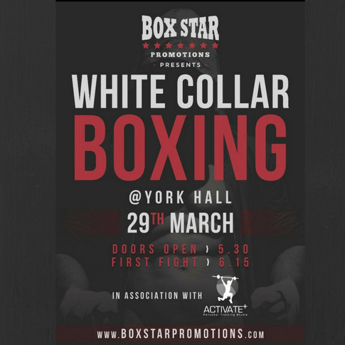 White Collar Boxing - Mar 29 @York Hall - Get Your Tickets