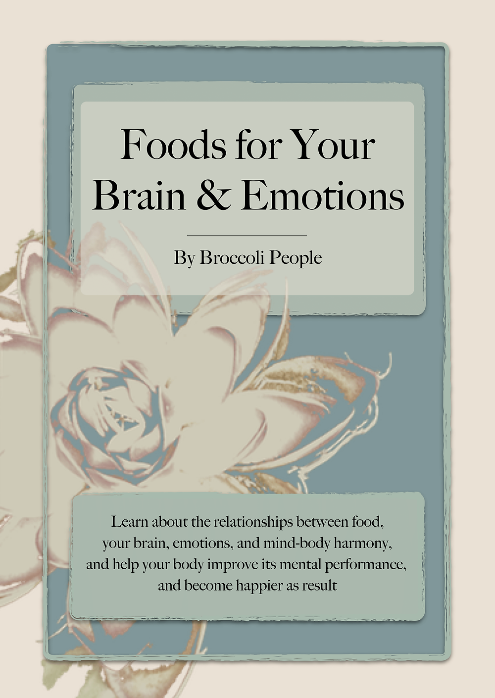 Foods for Your Brain & Emotions Book - Learn How Food Affects Your Brain & Emotional State
