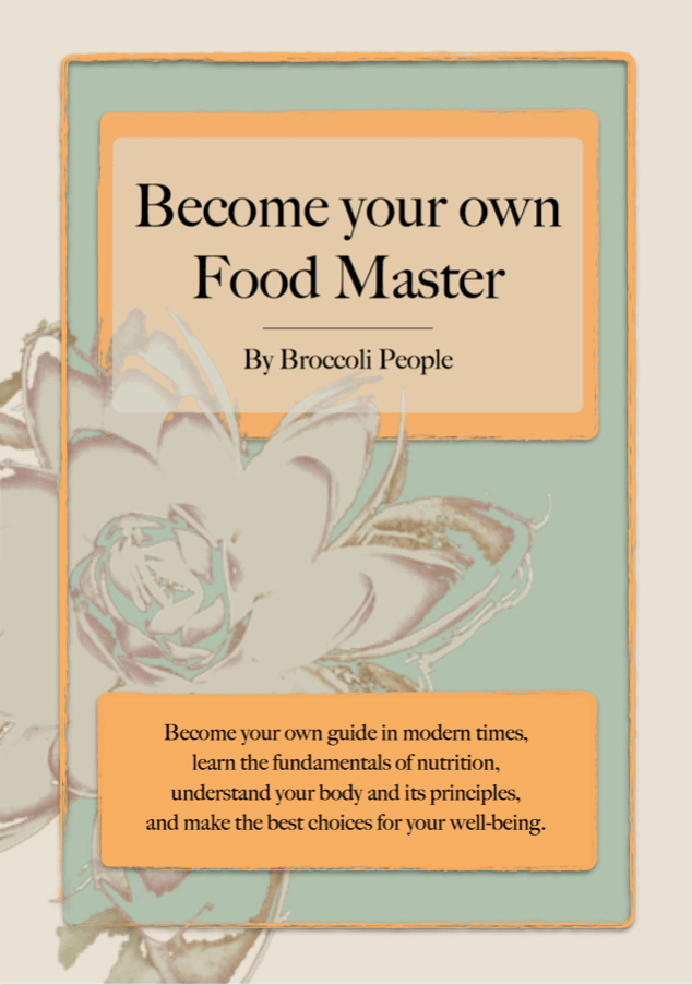 Become Your Own Food Master Book - Learn the Fundamentals of Nutrition by Broccoli People