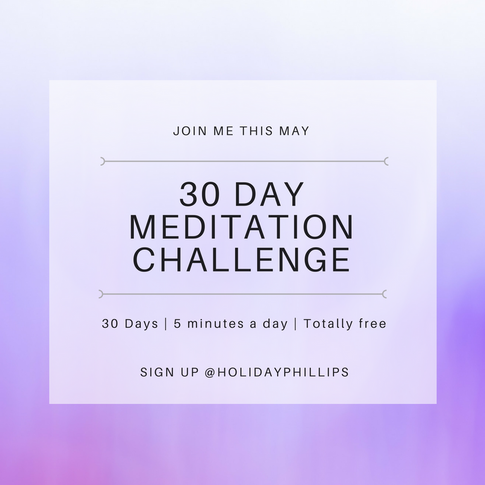 Meditation For Self Acceptance - FREE 30 Days Guided Meditation Videos by Holiday Phillips