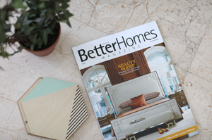 STEEL MY STYLE! AS FEATURED IN BETTER HOMES MAGAZINE