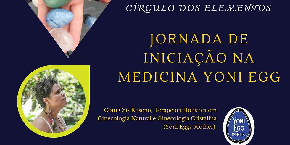 Círculo dos Elementos com Yoni Eggs - Iniciação