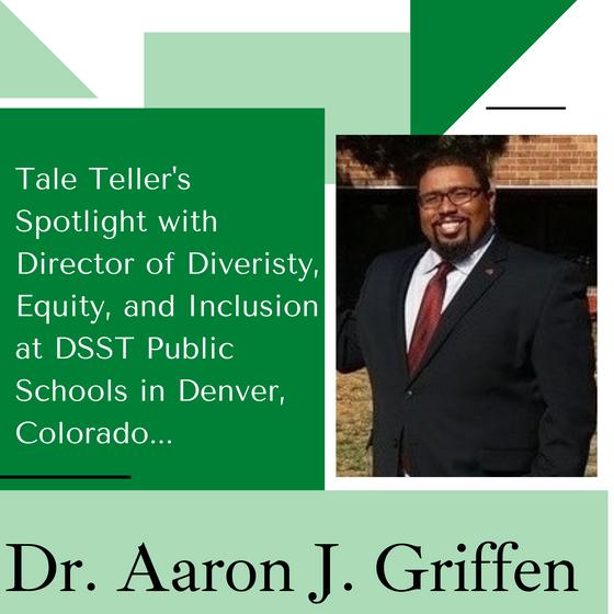 Tale Teller's Spotlight: Dr. Aaron Griffen