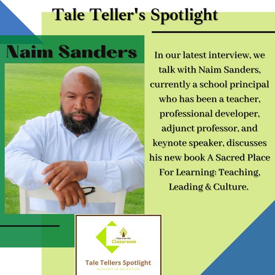 Tale Teller's Spotlight: Naim Sanders