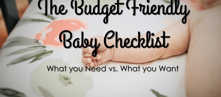 The Budget Friendly Baby Checklist