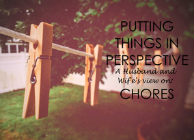 Putting it in Perspective: Chores