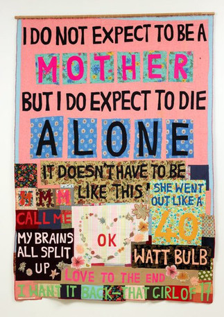 """Tracey Emin, """"I do not expect"""", 2002 © Tracey Emin"""