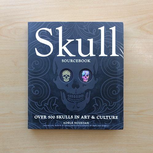 Skull Sourcebook: Over 500 Skulls in Art and Culture