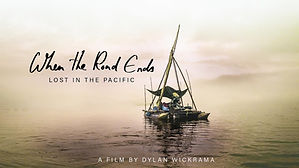 When the Road Ends - Lost in the Pacific