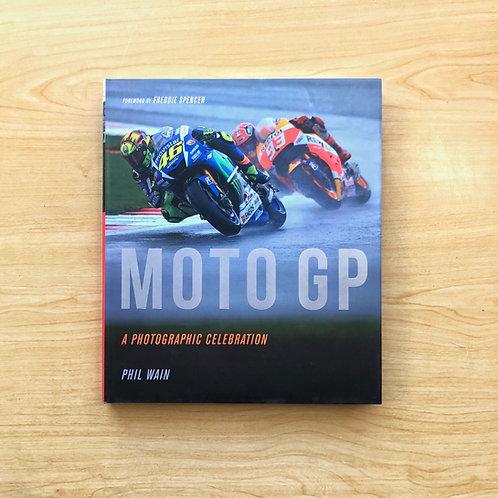 Moto GP: A Photographic Celebration