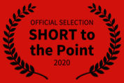 Official Selection: SHORT to the Point 2020