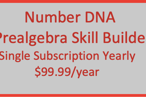 Number DNA PreAlgebra Skill Builder - Individual Yearly Subscription
