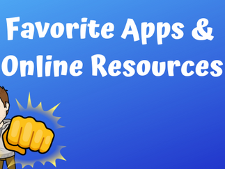 Favorite Apps & Online Resources - Part I