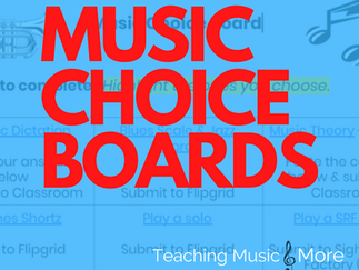 Music Choice Boards for Remote Learning