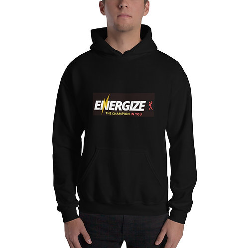 Energize the Champion in You Unisex Hoodie