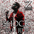 ZOBE SIGNS SHOCK DUH JEDII
