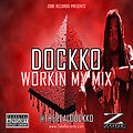 "DOCKKO RELEASES ""WORKIN MY MIX"""
